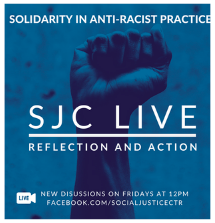 """Poster of Social Justice Center event called """"Reflection and Action: Solidarity in Anti-Racist Practices"""""""